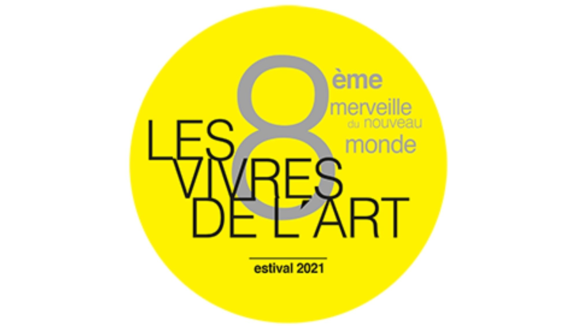 Exposition 8ème Merveille du Nouveau Monde   Les Vivres de l'Art